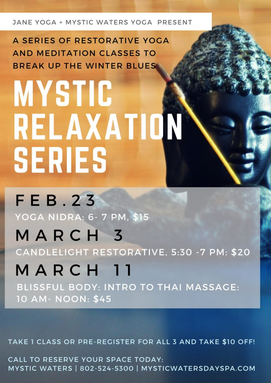 Mystic Relaxation Series At Yoga Break Up The Winter Blues And Come Experience 3 Part Nidra
